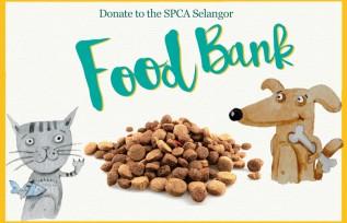 SPCA Selangor Food Bank Appeal!
